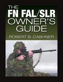FN FAL SLR Owner s Guide