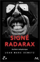 Radarax: Feuilleton radiophonique