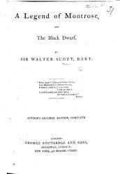 A Legend Of Montrose And The Black Dwarf Author S Original Edition Complete Book PDF
