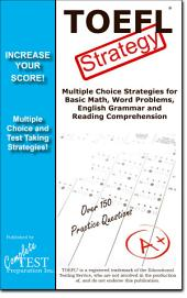 TOEFL Test Strategy! Winning Multiple Choice Strategies for the TOEFL Test