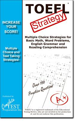 TOEFL Test Strategy  Winning Multiple Choice Strategies for the TOEFL Test PDF