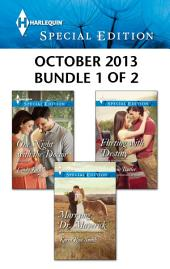 Harlequin Special Edition October 2013 - Bundle 1 of 2: An Anthology