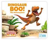 Dinosaur Boo! The Deinonychus