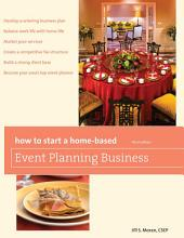 How to Start a Home-Based Event Planning Business: Edition 3