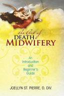 The Art of Death Midwifery