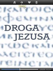 Droga Jezusa: Ewangelia według Łukasza, przekład dynamiczny