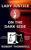 Lady Justice on the Dark Side