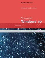 New Perspectives Microsoft Windows 10 Intermediate
