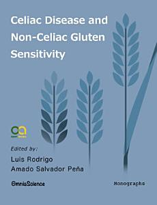 Celiac Disease and Non Celiac Gluten Sensitivity