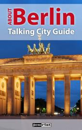 About Berlin: Talking City Guide