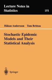 Stochastic Epidemic Models and Their Statistical Analysis