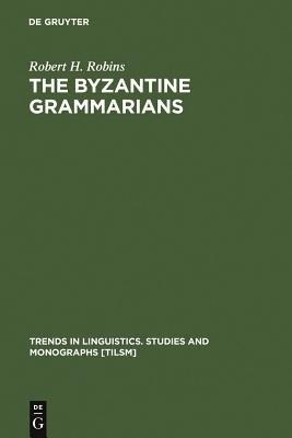 Download The Byzantine Grammarians Book