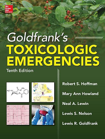 Goldfrank s Toxicologic Emergencies  Tenth Edition  ebook  PDF