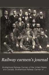 Railway Carmen's Journal: Volume 16