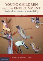Young Children and the Environment PDF