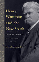 Henry Watterson and the New South PDF