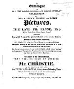 A Catalogue of the ... collection of Italian, French, Flemish and Dutch Pictures of the late P. Panné ... they will be sold by auction ... March 26, 1819