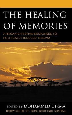 The Healing of Memories