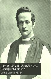 Life of William Edward Collins, Bishop of Gilbraltar