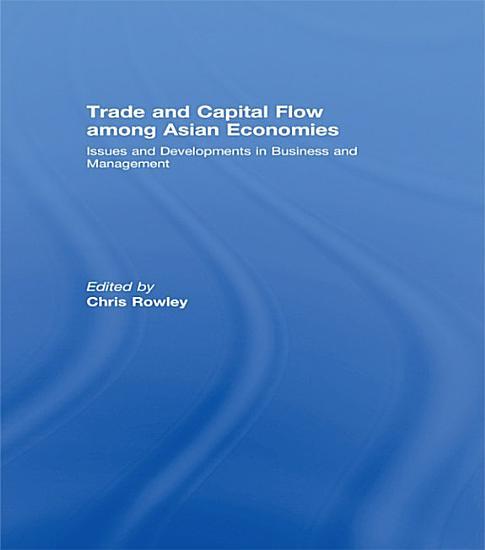 Trade and Capital Flow among Asian Economies PDF