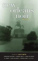 New Orleans Noir  The Classics PDF