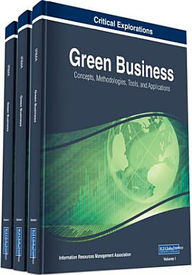 Green Business  Concepts  Methodologies  Tools  and Applications PDF