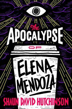 The Apocalypse of Elena Mendoza PDF