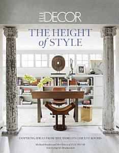 Elle Decor  The Height of Style PDF