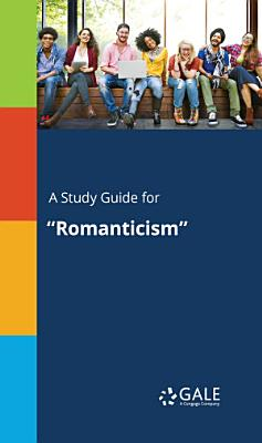 A study guide for  Romanticism  PDF