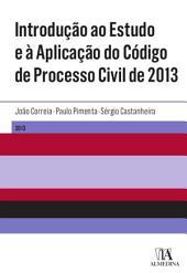 Introdução ao Estudo e à Aplicação do Código de Processo Civil de 2013