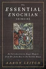 The Essential Enochian Grimoire