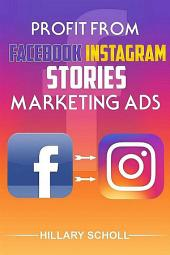 Profit from Facebook Instagram Stories Marketing Ads