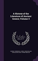 A History of the Literature of Ancient Greece  Volume 3 PDF