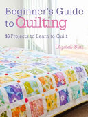 Beginner s Guide to Quilting Book