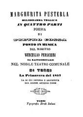 Margherita Pusterla: melodramma tragico in quattro parti : da rappresentarsi nel Nobile Teatro Comunale di Terni la primavera del 1857