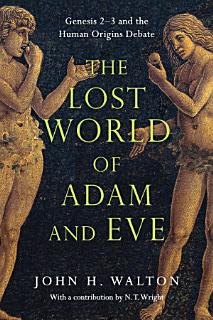The Lost World of Adam and Eve Book
