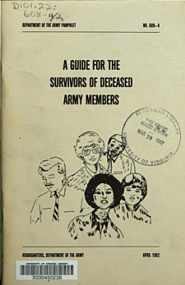 A Guide for the Survivors of Deceased Army Members