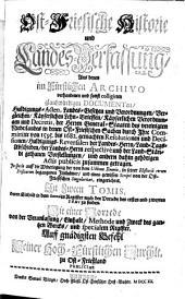 Ost-Friesische Historie und Landes-Verfassung: Aus denen im Fürstlichen Archivo vorhandenen und sonst colligirten glaubwürdigen Documenten ... zusammen getragen ... : In Zween Tomis .... 1