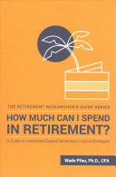 How Much Can I Spend in Retirement?