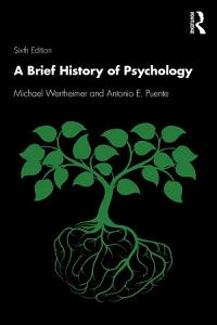 A Brief History of Psychology Book