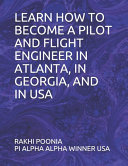Learn How to Become a Pilot and Flight Engineer in Atlanta  in Georgia  and in USA PDF