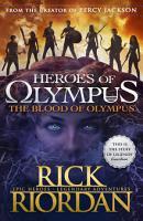The Blood of Olympus  Heroes of Olympus Book 5  PDF