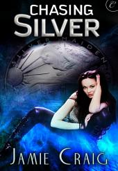 Chasing Silver