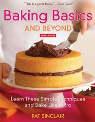Baking Basics And Beyond Book PDF