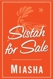 Sistah for Sale: A Novel