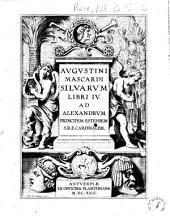 Silvarum libri 4. Ad Alexandrum principem Estensem ...