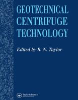 Geotechnical Centrifuge Technology PDF