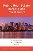Public Real Estate Markets and Investments PDF