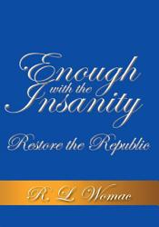 Enough With the Insanity PDF