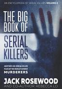 The Big Book of Serial Killers Volume 2